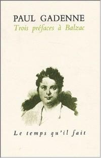 Trois préfaces à Balzac