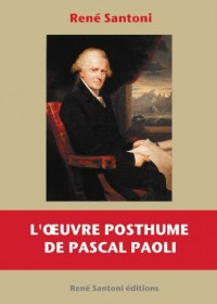 L'oeuvre posthume de Pascal Paoli