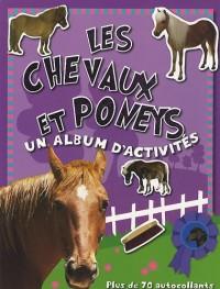 Les chevaux et poneys : Un album d'activités