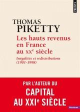 Les Hauts Revenus en France au XXe siècle. Inégalités et redistributions (1901-1998) [Poche]