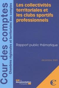 Les collectivités territoriales et les clubs sportifs professionnels : Rapport public thématique