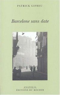 Barcelone sans date : Barcelona sense data