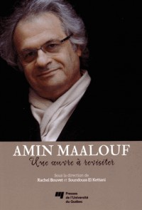 Amin Maalouf une Oeuvre a Revisiter