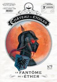 Chateau des Etoiles Gazette N9