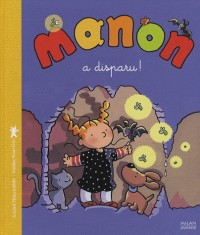 Manon a disparu !