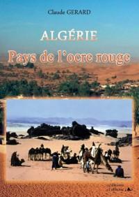 Algérie ; pays de l'ocre rouge