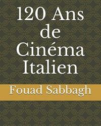 120 Ans de Cinéma Italien