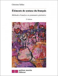 Eléments de syntaxe du français : Méthodes d'analyse en grammaire générative