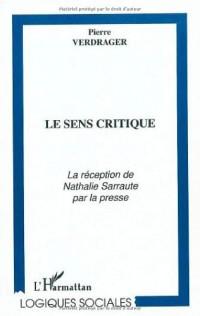 Le sens critique : la réception de Nathalie Sarraute par la presse