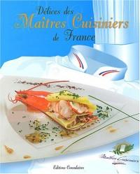 Délices des maîtres cuisiniers de France