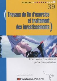 Travaux de fin d'exercice et traitement des investissements BTS 1e année Comptabilité et gestion des organisations