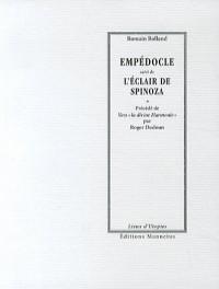 Eclair de Spinoza (l') Suivi de Empedocle d'Agrigente