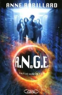 A.N.G.E. - Tome 1 - Antichristus
