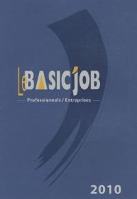 Le Basic'Job Professionnels/Entreprises