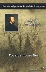 Poésies nouvelles - Alfred de Musset - Les classiques de la poésie française: (12)