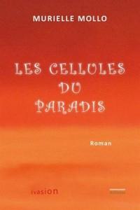Les cellules du paradis