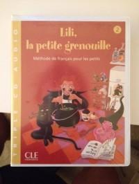 Lili, La Petite Grenouille Niveau 2 CD Audio Pour La Classe