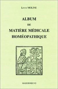 Album de matière médicale homéopathique: Les polychrestes