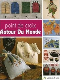 10Point de croix Autour Du Monde