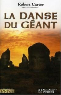 Le Langage des pierres, Tome 2 : La danse du géant
