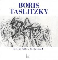 Boris Taslitzky : Dessins faits à Buchenwald