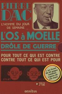 Coffret Pierre Dac en 2 volumes et livret : Tome 1, L'os à moelle ; Tome 2, Drôle de guerre ; Livret, Lignes de ma main