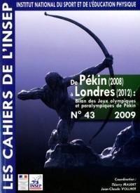 De Pékin (2008) à Londres (2012)