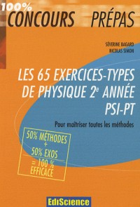 Les 65 exercices-types de Physique 2e année PSI-PT
