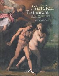 L'Ancien Testament à travers 100 chefs-d'oeuvre de la peinture