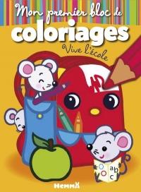 Mon premier bloc de coloriages (Vive l'école)