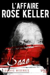 L'Affaire Rose Keller
