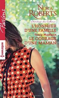 L'honneur d'une famille - Le courage d'une maman