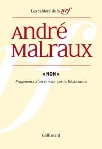«Non»: Fragments d'un roman sur la Résistance
