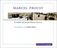 A la recherche du temps perdu : A l'ombre des jeunes filles en fleurs, tome 2 (1 livre + coffret de 5 CD)
