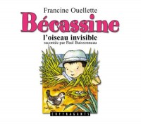 Bécassine l'oiseau invisible CD