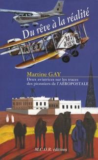 Du rêve à la réalité : Deux aviatrices sur les traces des pionniers de l'aéropostale