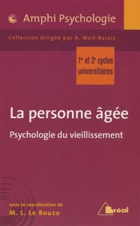 La personne âgée : Psychologie du vieillissement