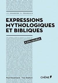 Expressions mythologiques et bibliques expliquées