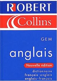Le Robert and Collins GEM : Dictionnaire français-anglais anglais-français
