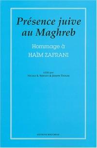 Présence juive au Maghreb : Hommage à Haïm Zafrani