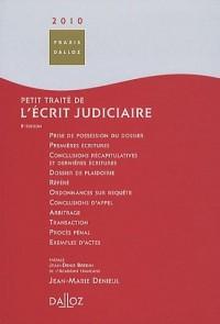 Petit traité de l'écrit judiciaire 2010
