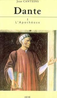 Dante I : l'Apothéose