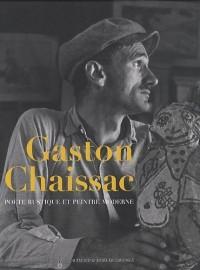 Gaston Chaissac : Poète rustique et peintre moderne