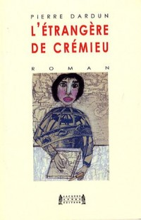 L'étrangère de Crémieu