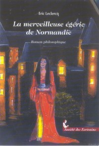 La Merveilleuse Egerie de Normandie