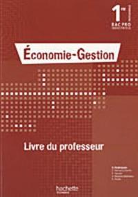 Economie-Gestion 1e Bac pro industriels : Livre du professeur
