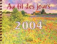 Au fil des jours 2004 : 88e Année