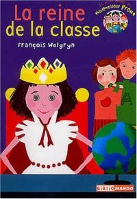 Le petit monde de Mademoiselle Prout : La reine de la classe