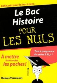 Le Bac Histoire pour les Nuls