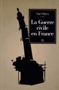 La guerre civile en France. Suivi des matériaux sur l'état.